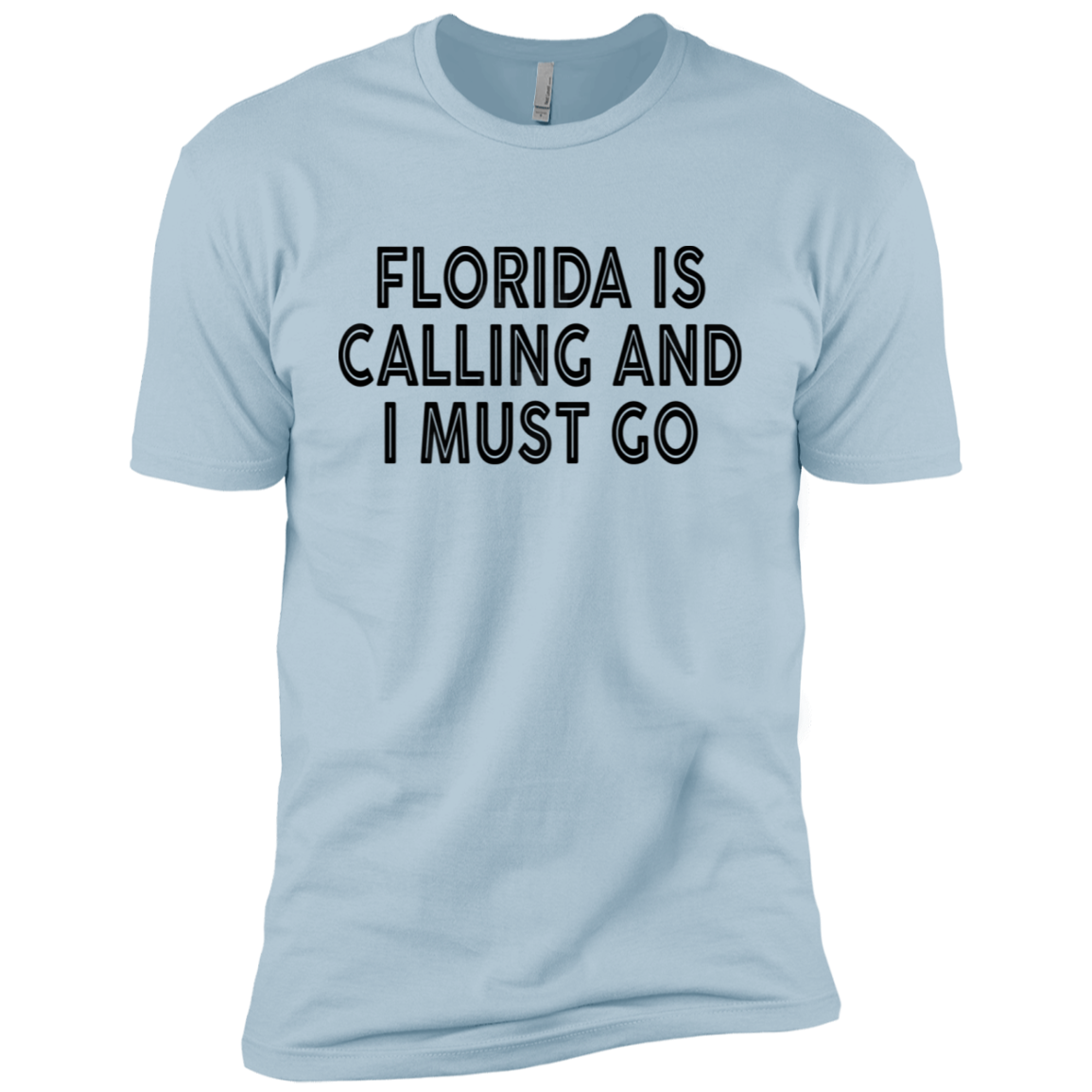 Florida Is Calling And I Must Go Men's Classic Tee