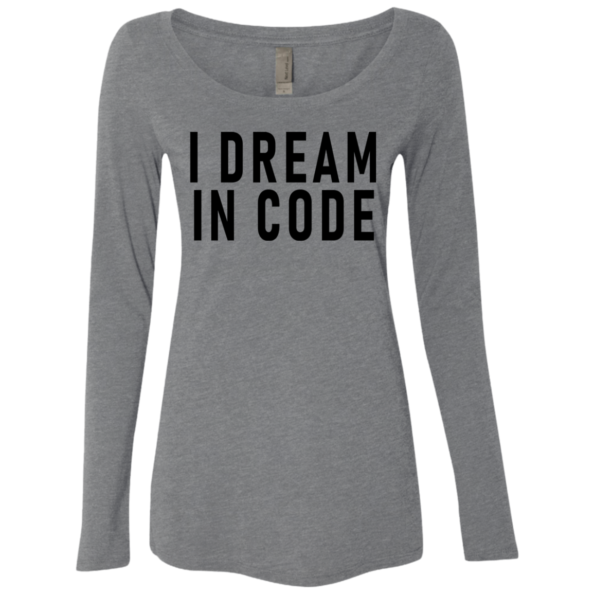 I Dream In Code Women's Long Sleeve Tee