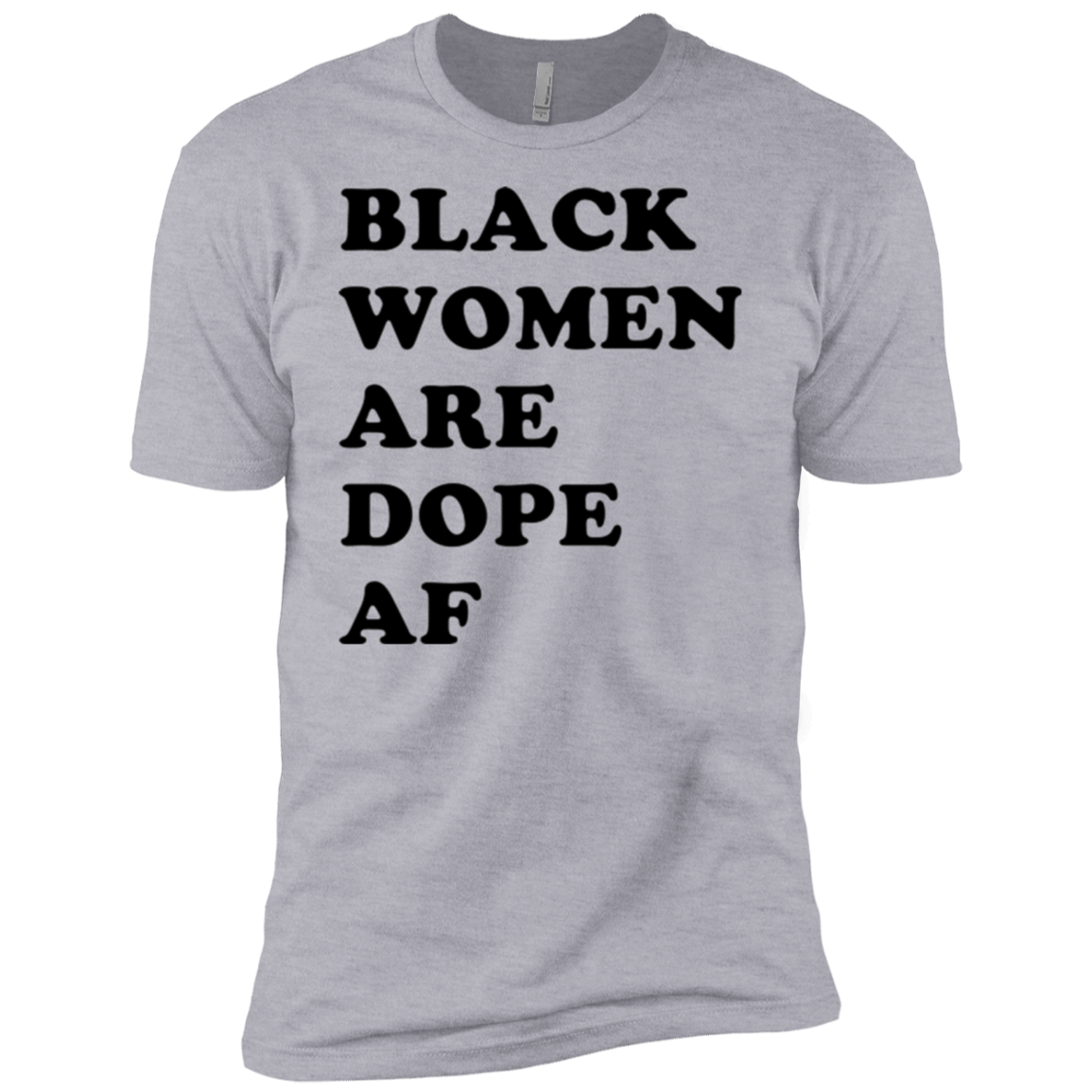 Black Women are Dope AF Men's Classic Tee