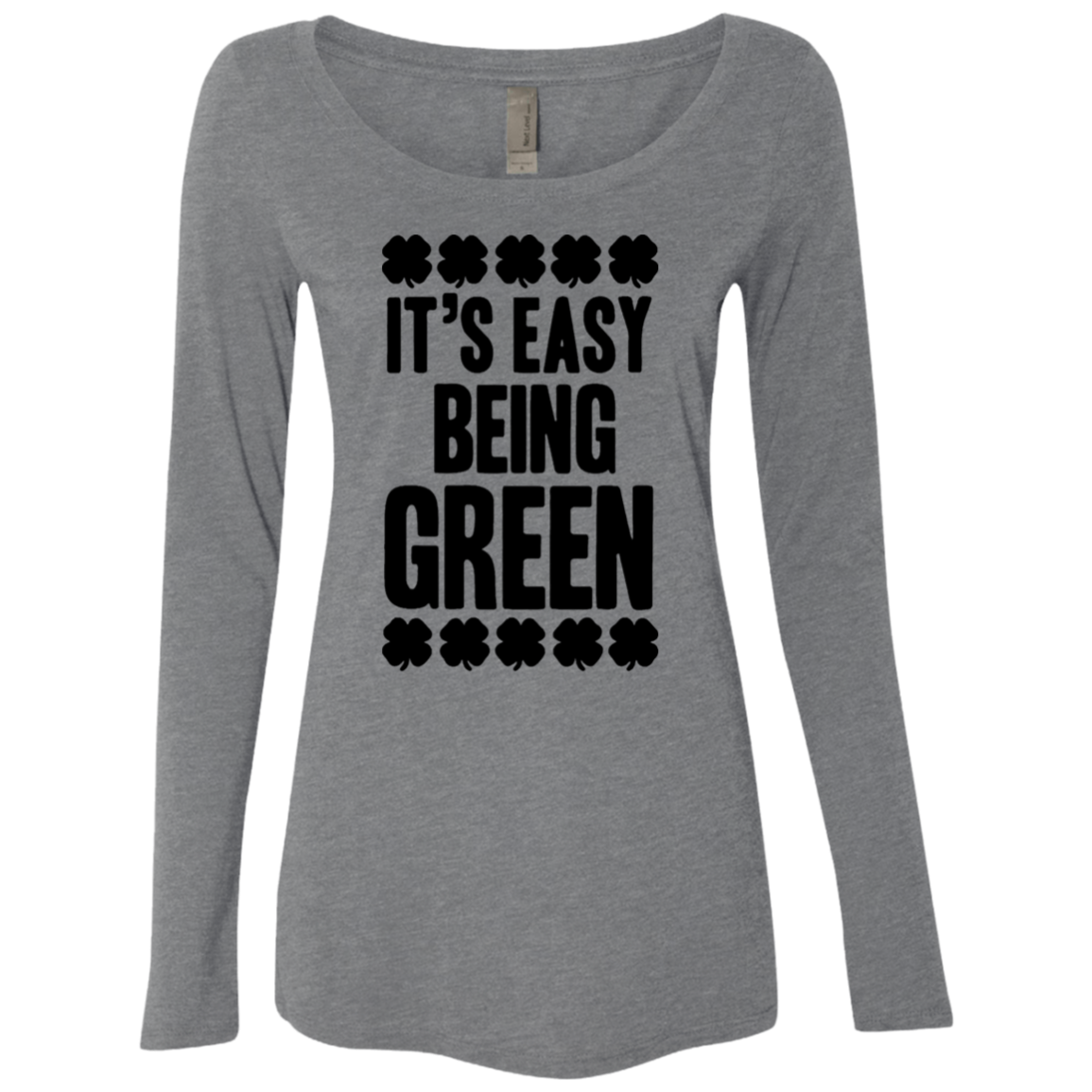 Its' Easy Being Green Women's Long Sleeve Tee