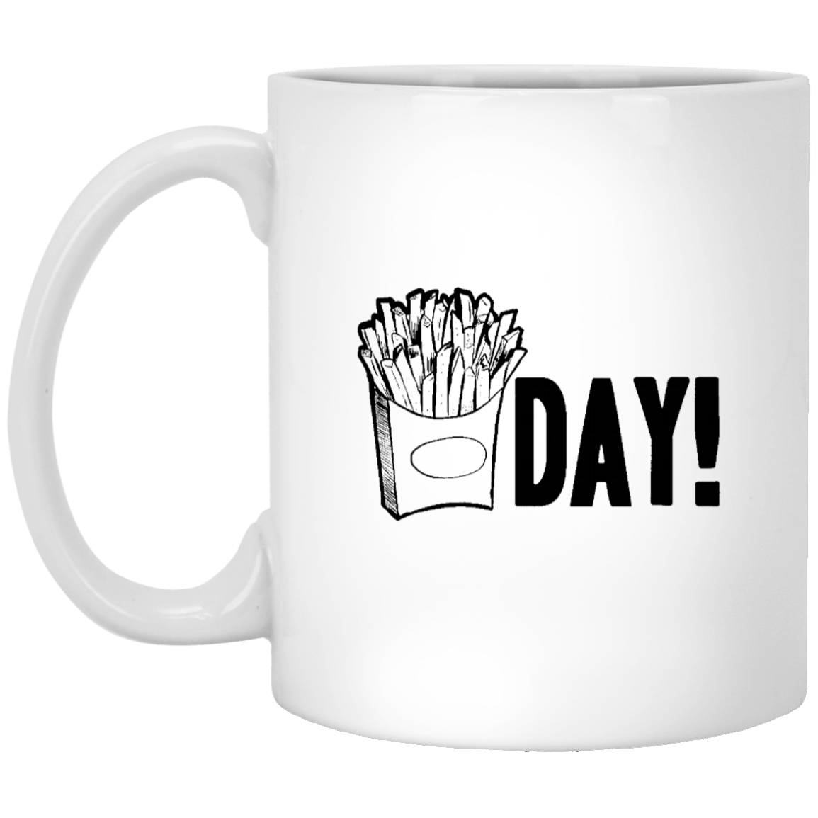 Fries Day 11 oz. White Coffee Mug