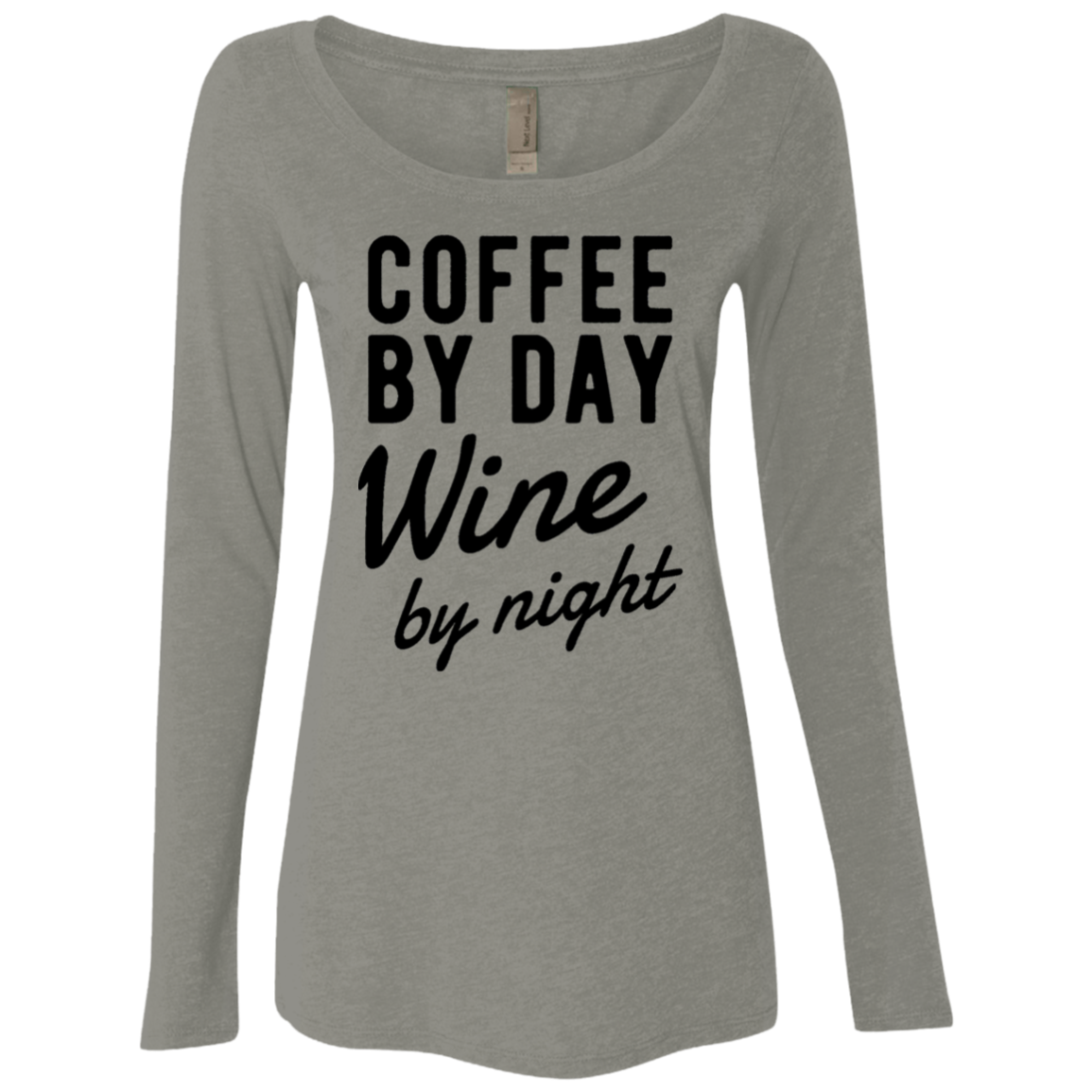 Coffee by Day Wine by Night Women's Long Sleeve Tee - Trendy Tees