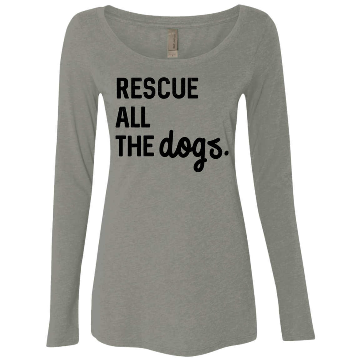 Rescue All The Dogs Women's Long Sleeve Tee