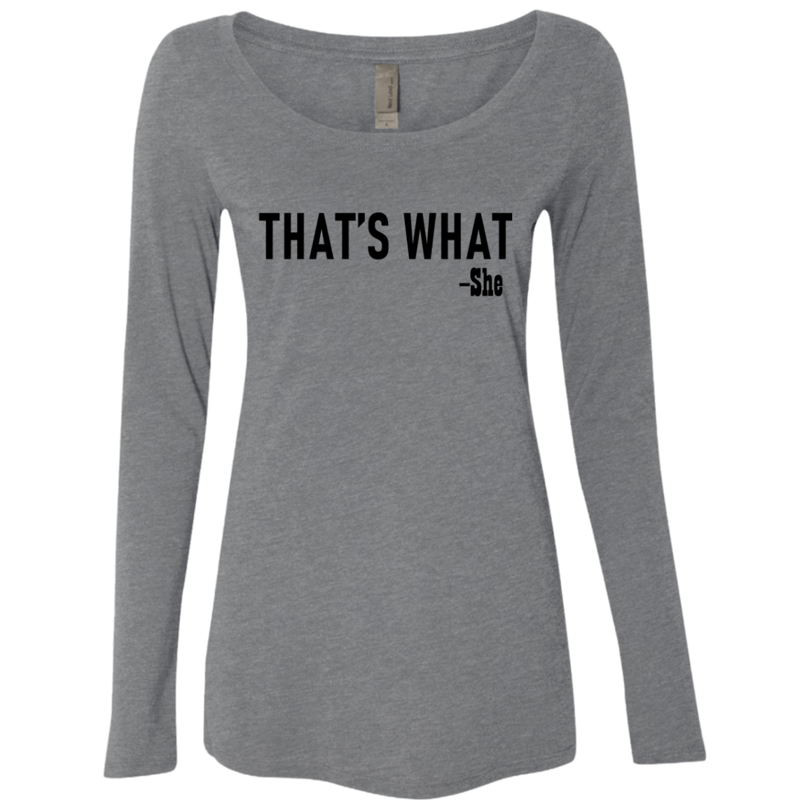 That's What Women's Long Sleeve Tee