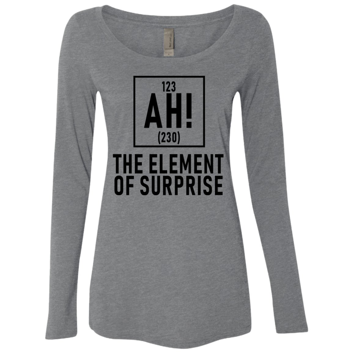 The Element Of Surprise Women's Long Sleeve Tee