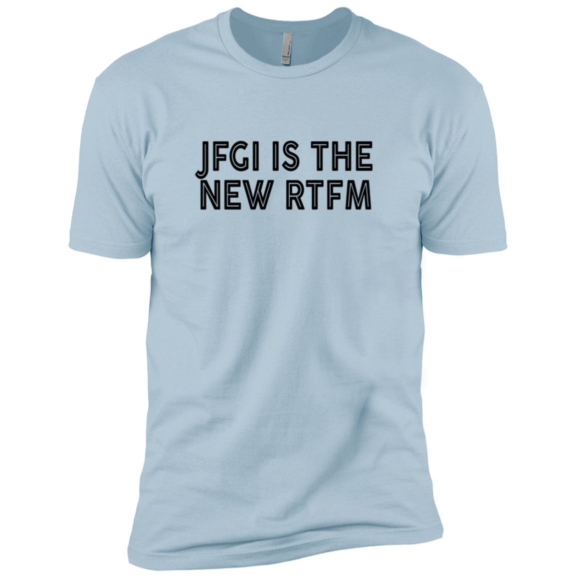 Jfgi Is The New RTFM Men's Classic Tee