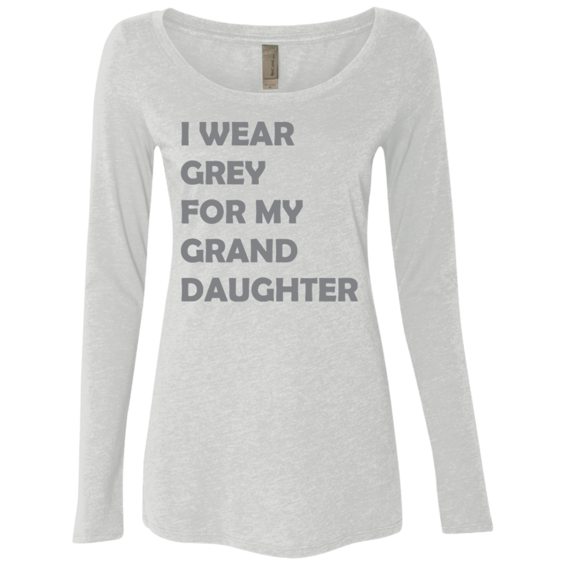 I Wear Grey For My Grand Daughter Women's Long Sleeve Tee