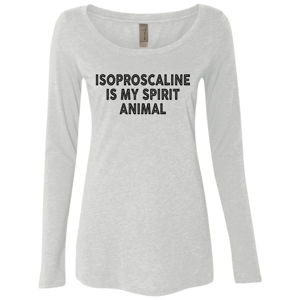 Isoproscaline Is My Spirit Animal Women's Long Sleeve Tee