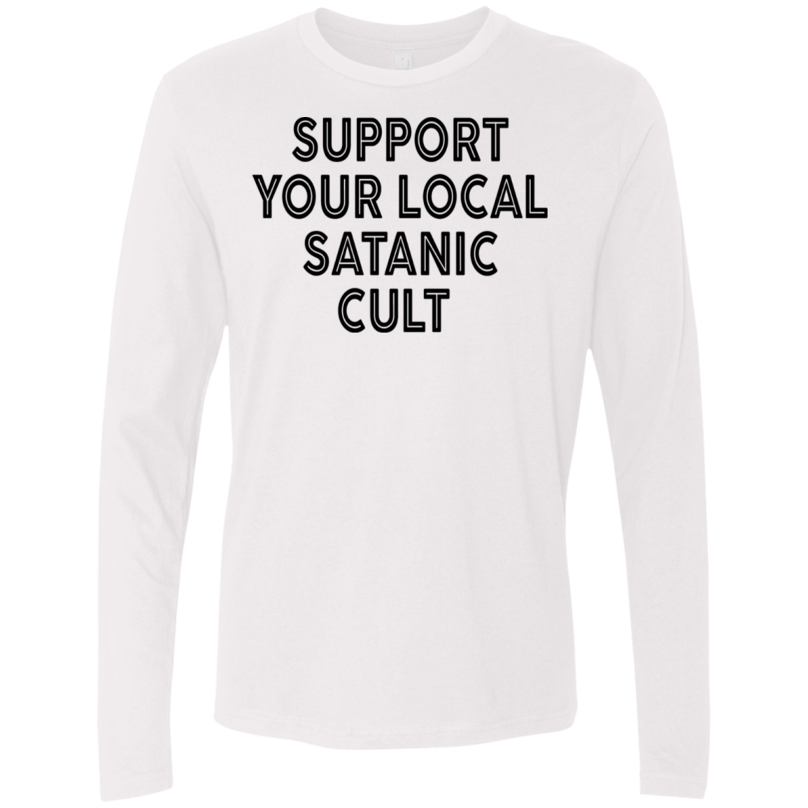 Support Your Local Satanic Cult Men's Long Sleeve Tee