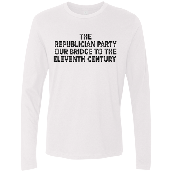 The Republican Party Our Bridge To The Eleventh Century Men's Long Sleeve Tee