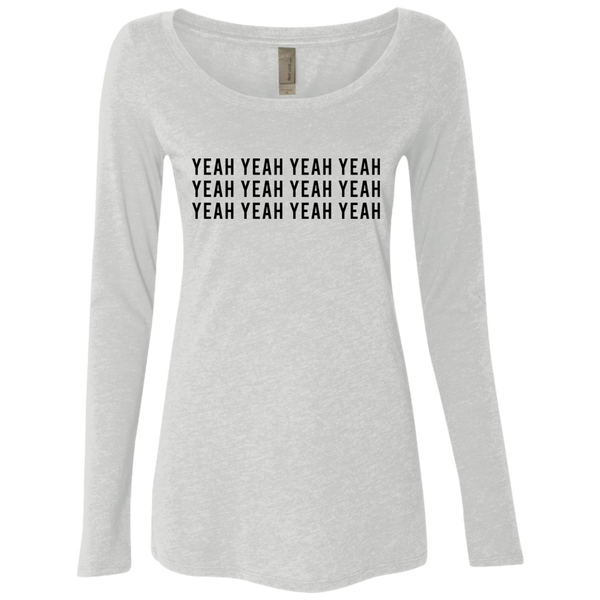 Yeah Yeah Yeah Women's Long Sleeve Tee