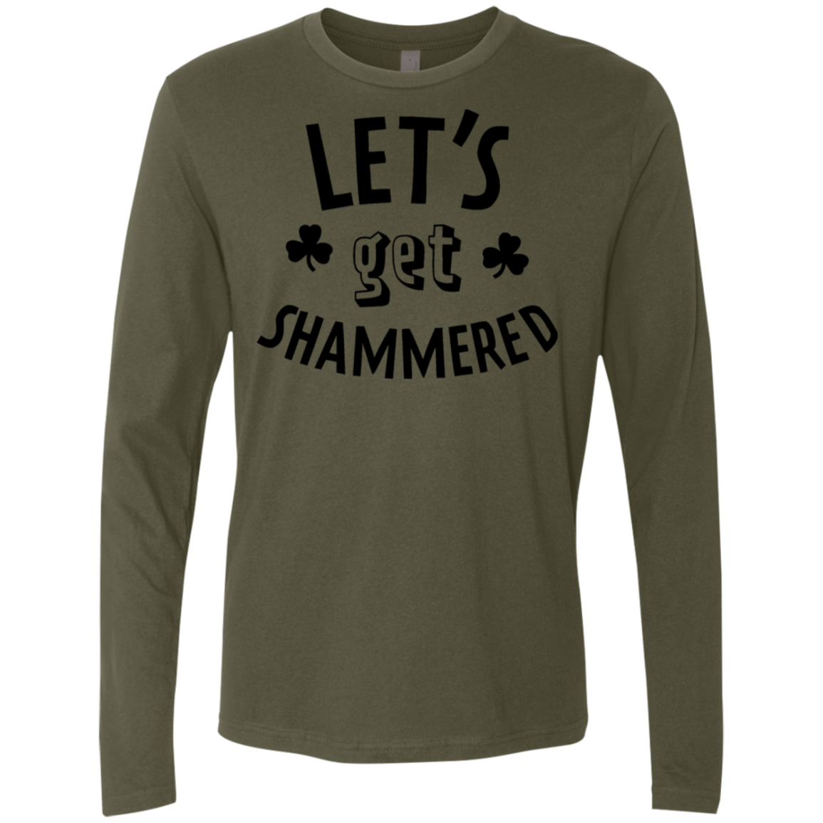 Let's Get Shammered Men's Long Sleeve Tee