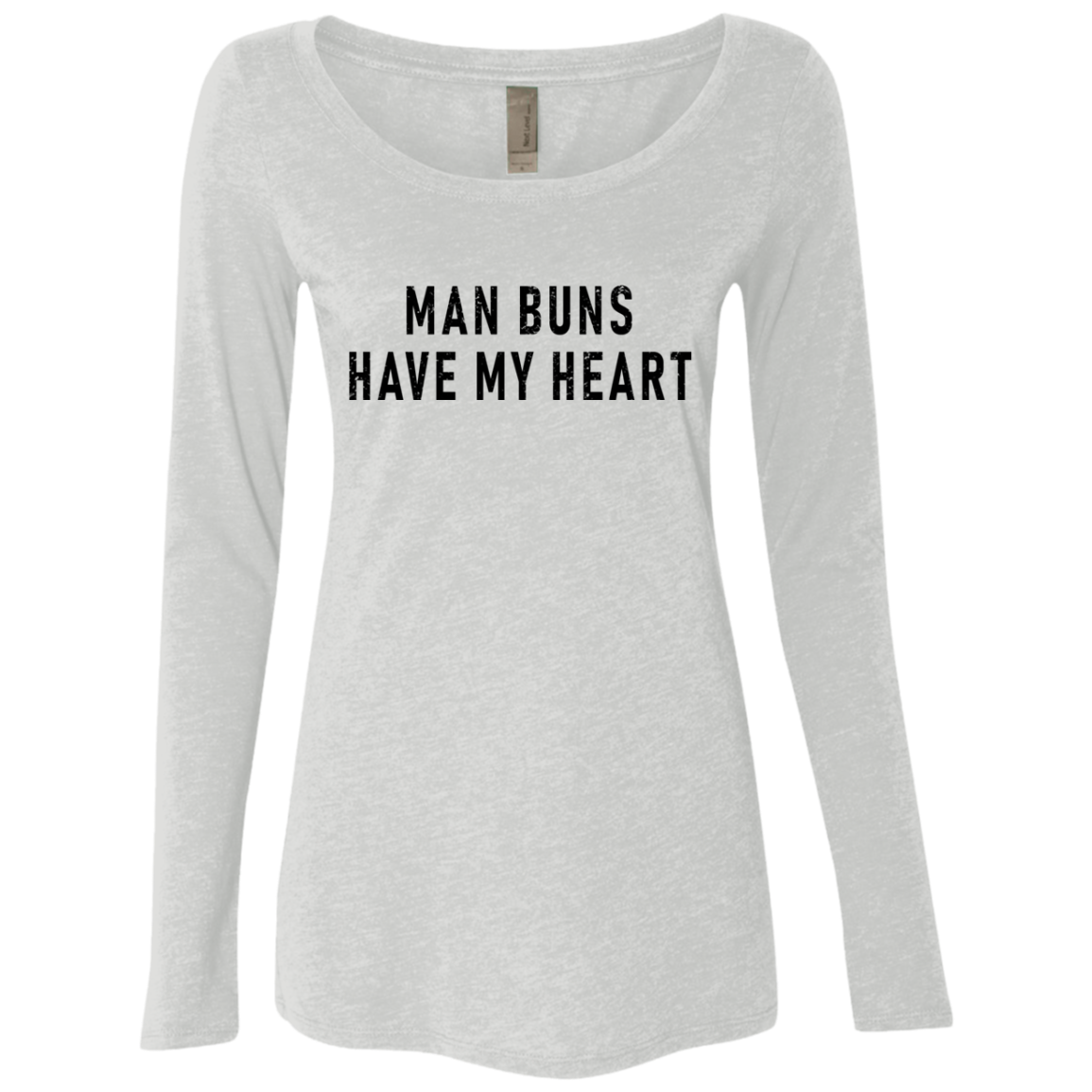 Man Buns Have My Heart Women's Long Sleeve Tee