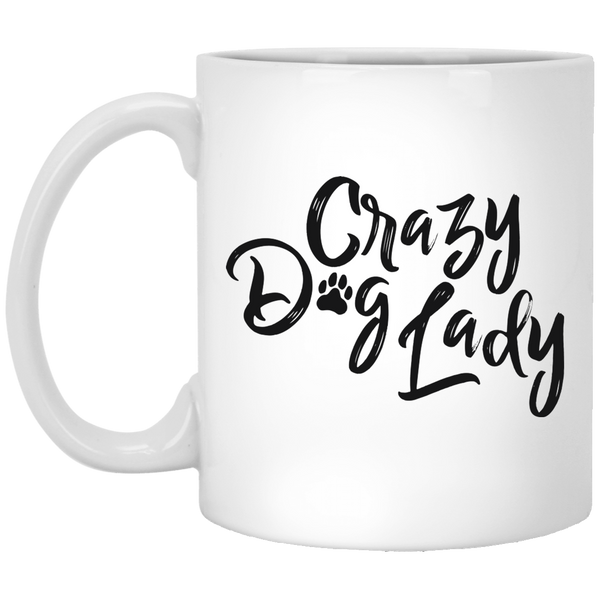 Crazy Dog Lady 11 oz. White Coffee Mug - Trendy Tees