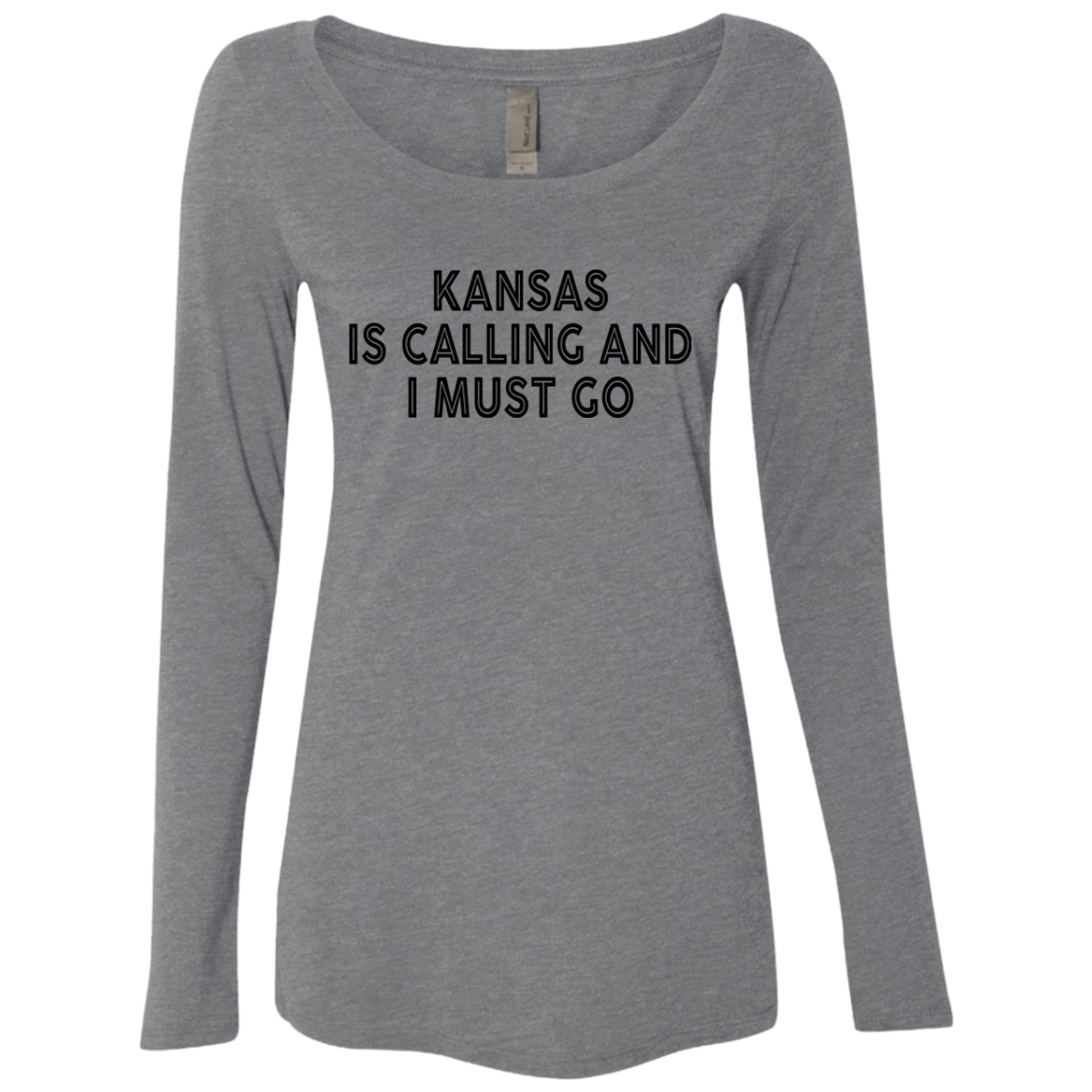 Kansas Is Calling And I Must Go Women's Long Sleeve Tee