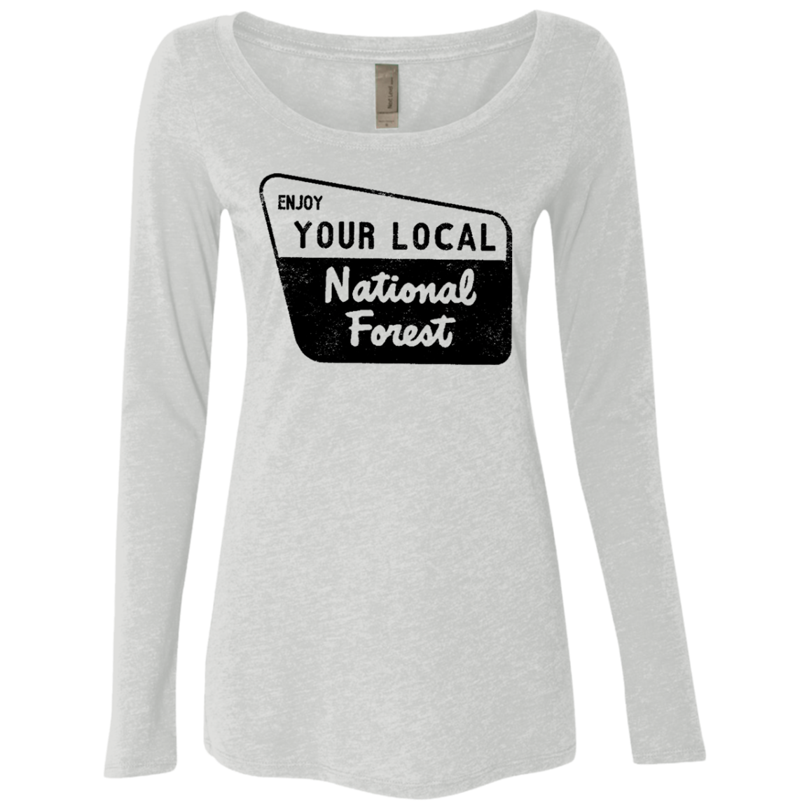 Enjoy Your Local Natonal Forest Women's Long Sleeve Tee