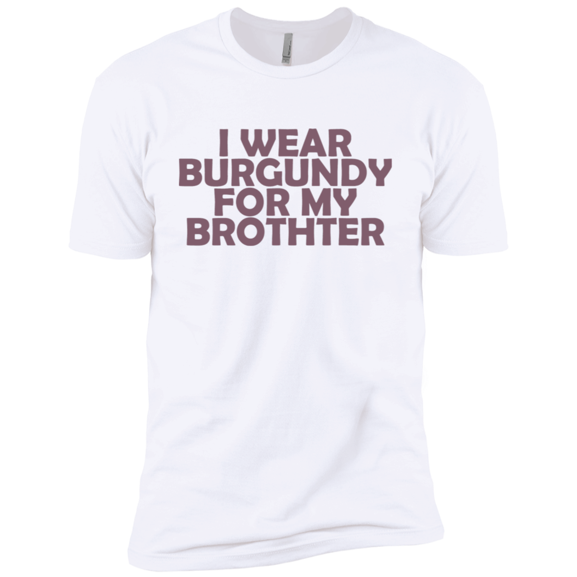 I Wear Burgundy For My Brother Men's Classic Tee