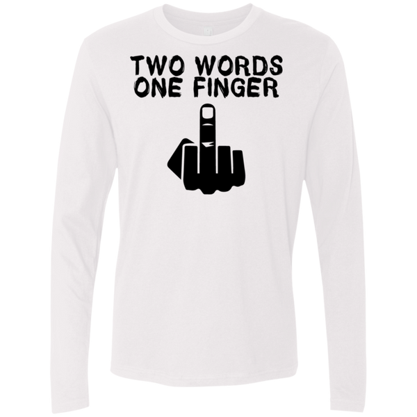 Two Words One Finger Men's Long Sleeve Tee