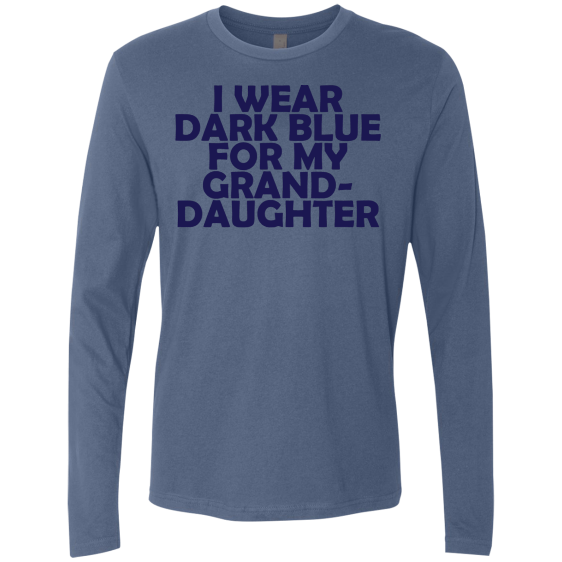 I Wear Dark Blue For My Grand Daughter Men's Long Sleeve Tee