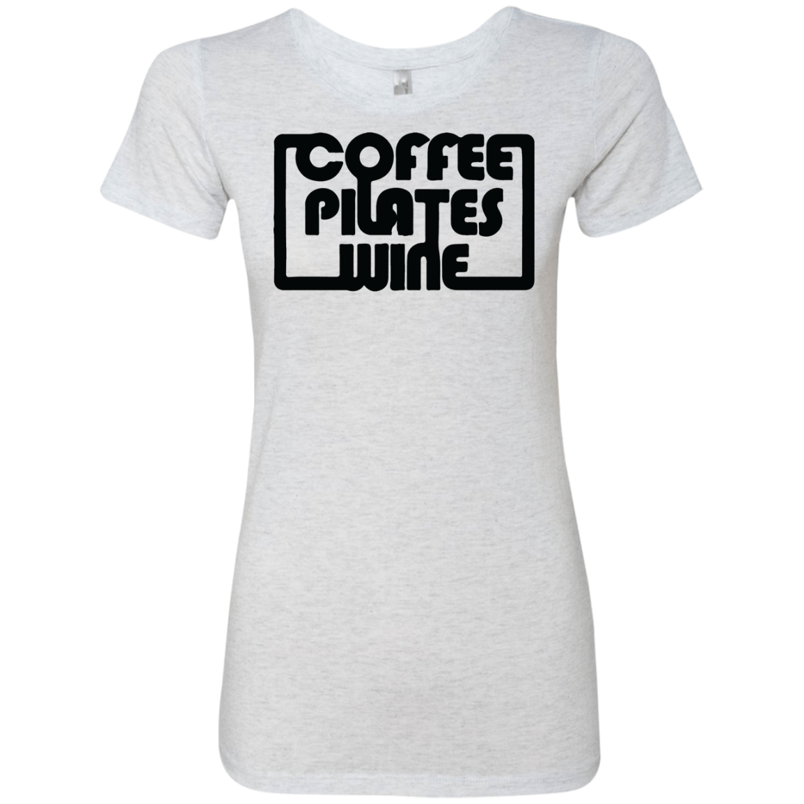 Coffee Pilates Wine Women's Classic Tee