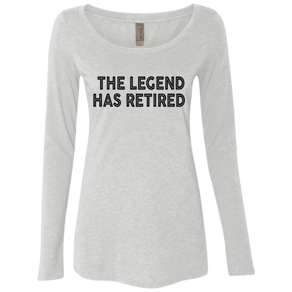 The Legend Has Retired Women's Long Sleeve Tee