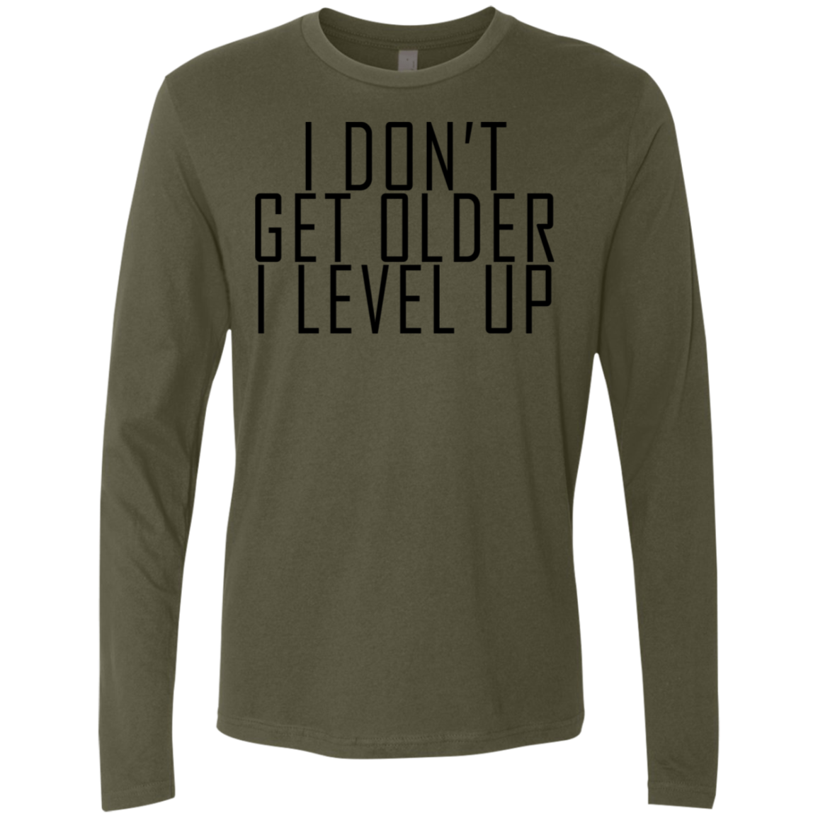 I Don't Get Older I Level Up Men's Long Sleeve Tee
