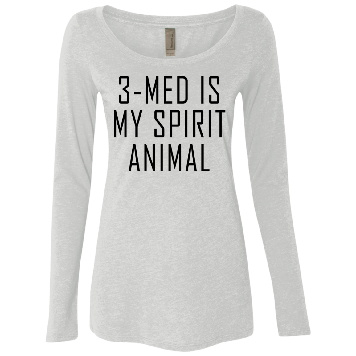 3-Med Is My Spirit Animal Women's Long Sleeve Tee