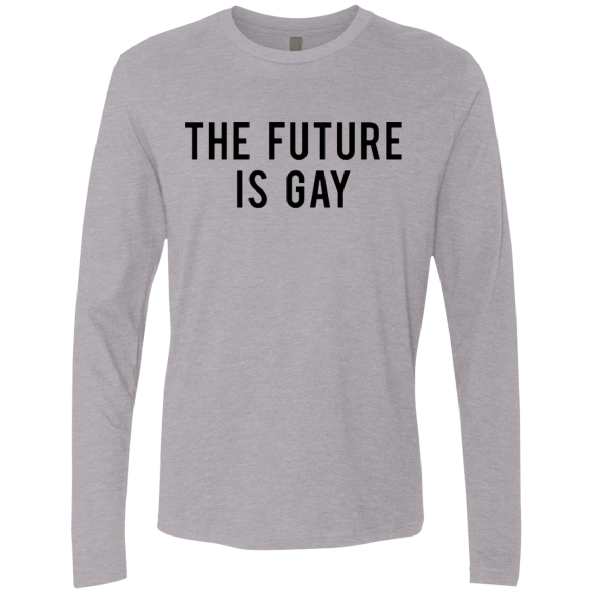 The Future is Gay Men's Long Sleeve Tee