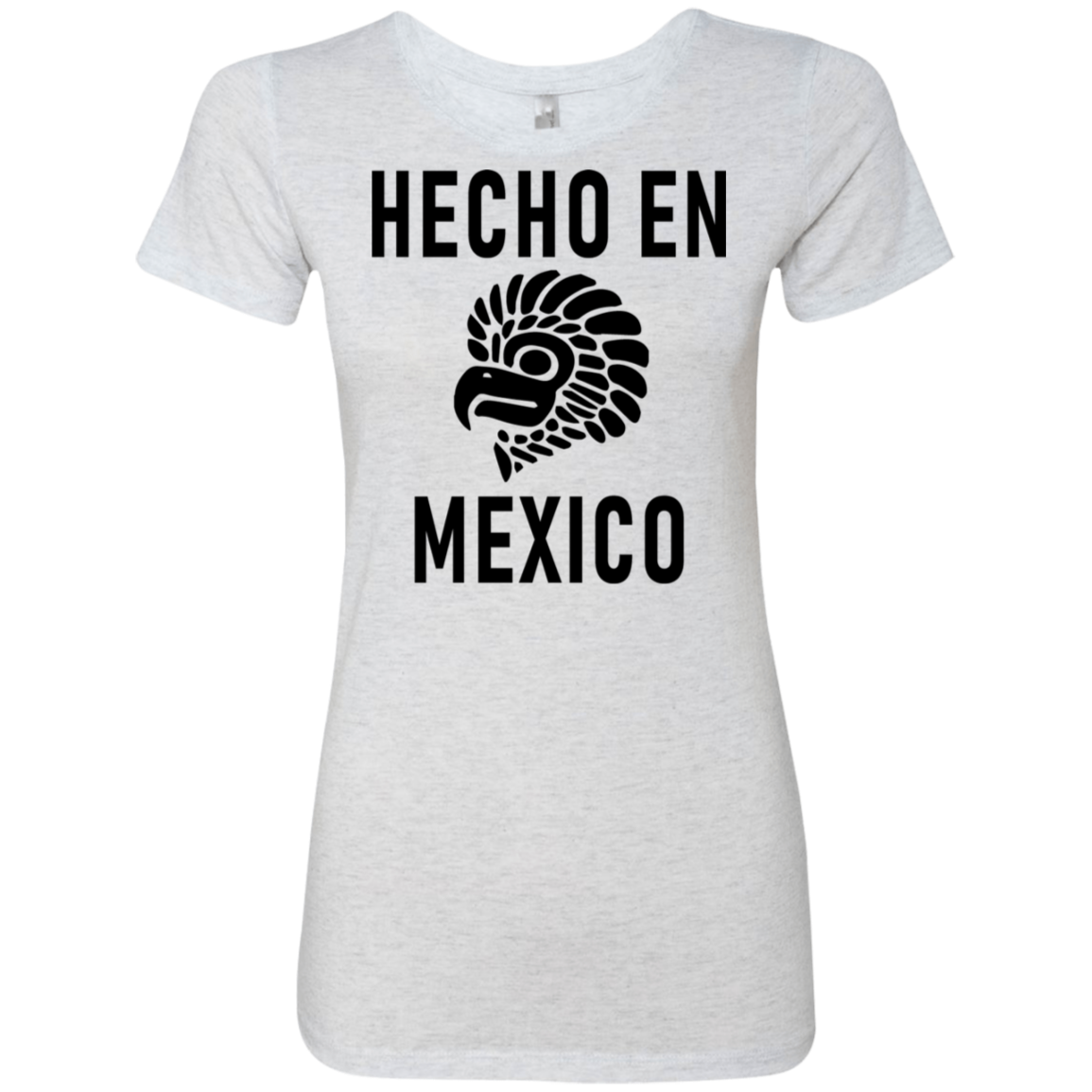 Hecho In Mexico Women's Classic Tee