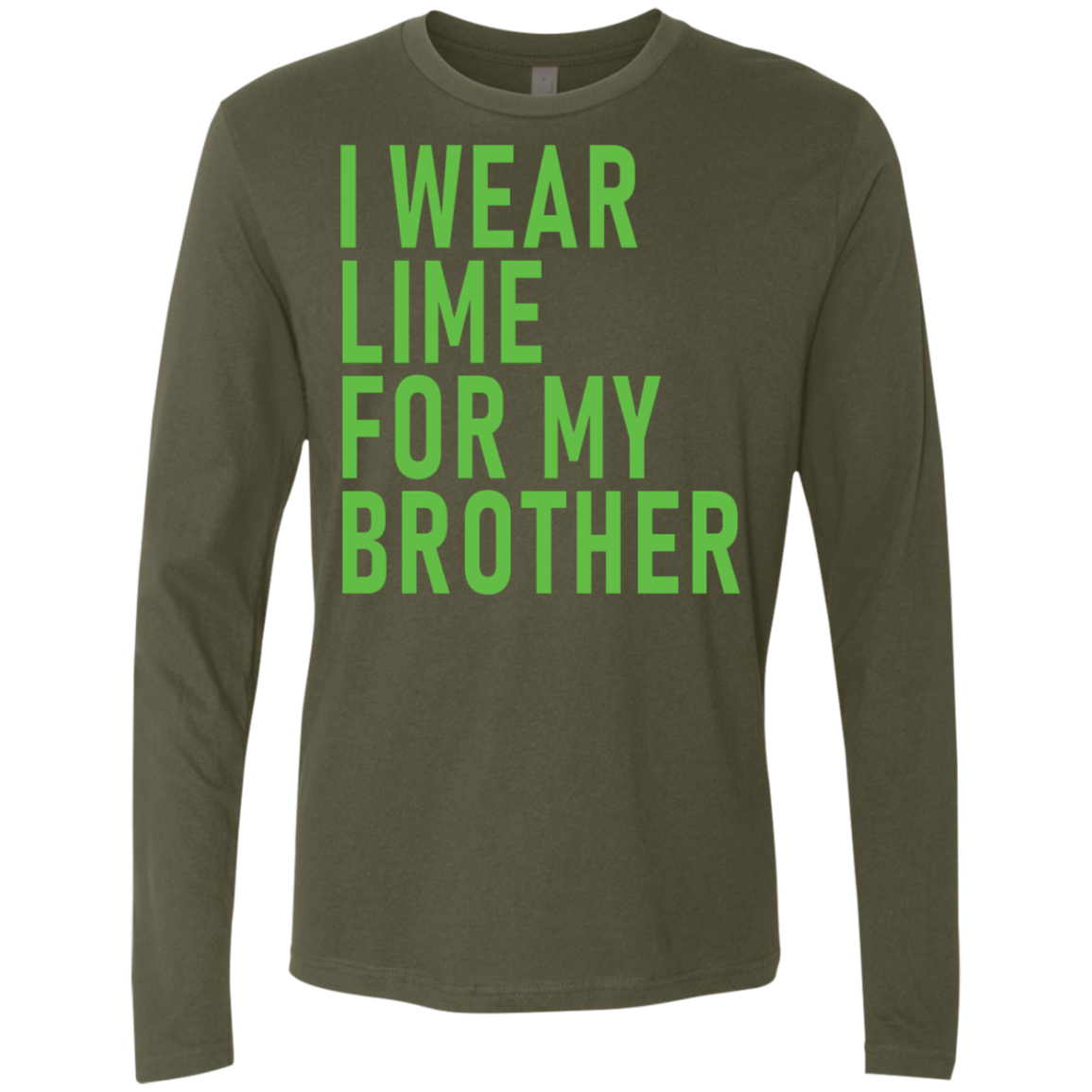 I Wear Lime For My Brother Men's Long Sleeve Tee