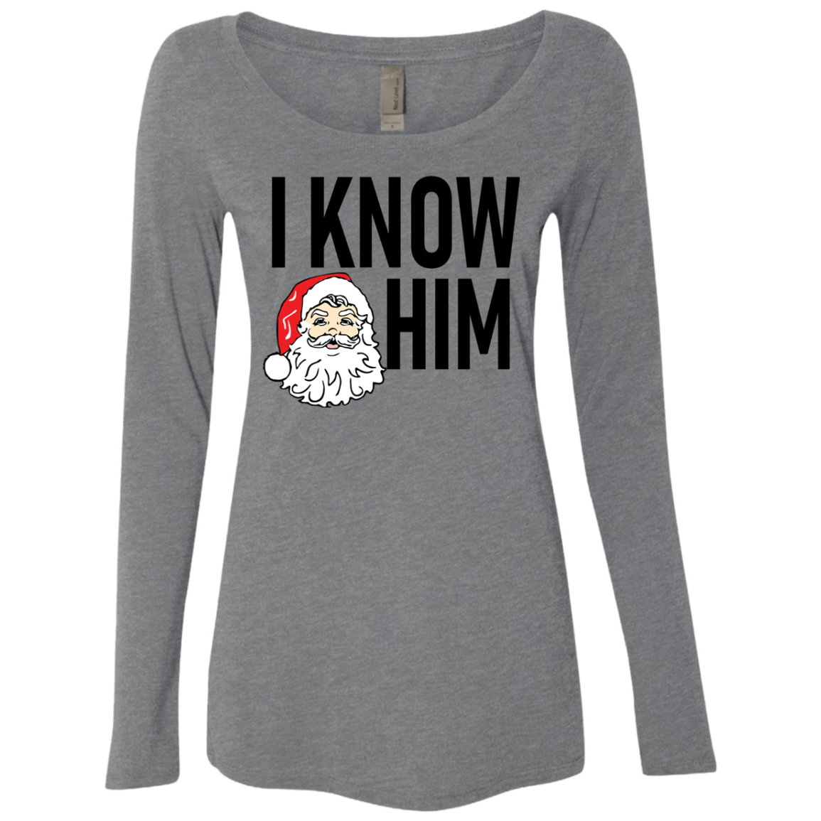 I Know Him Women's Long Sleeve Tee