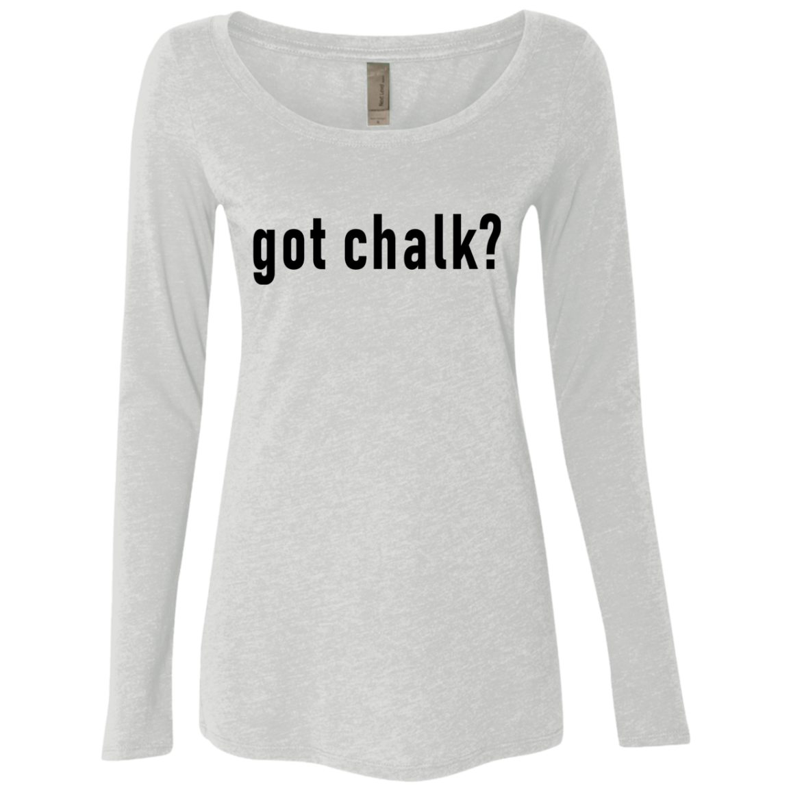 Got Chalk Women's Long Sleeve Tee