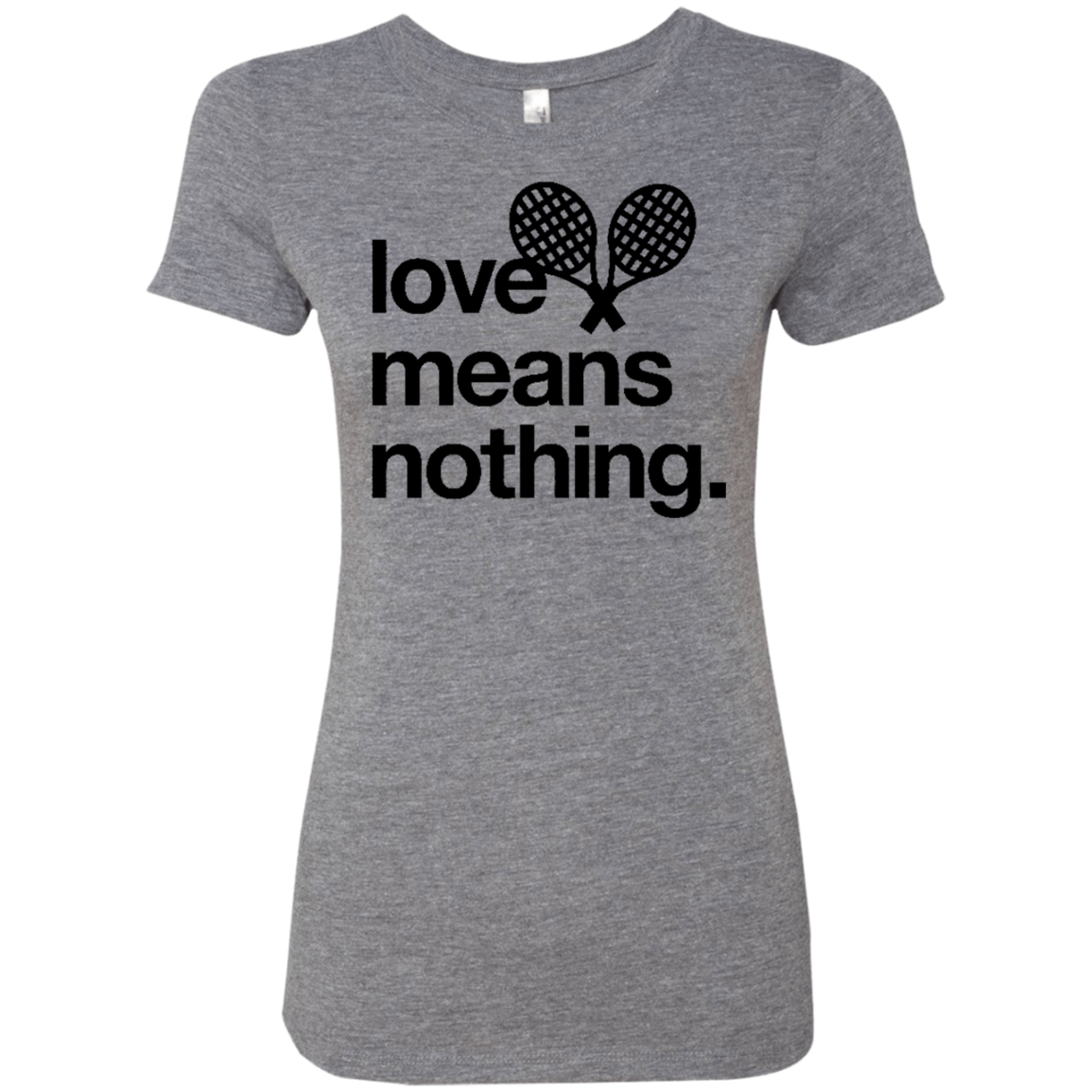 Love Means Nothing Tennis Women's Classic Tee