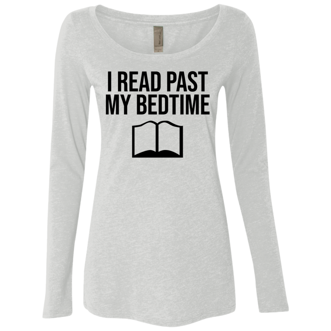 I Read Past My Bedtime Women's Long Sleeve Tee