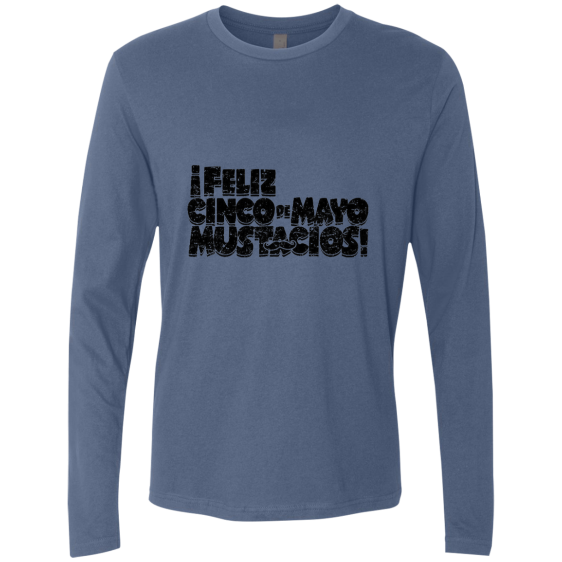 Feliz Cinco De Mayo Mustacios Men's Long Sleeve Tee