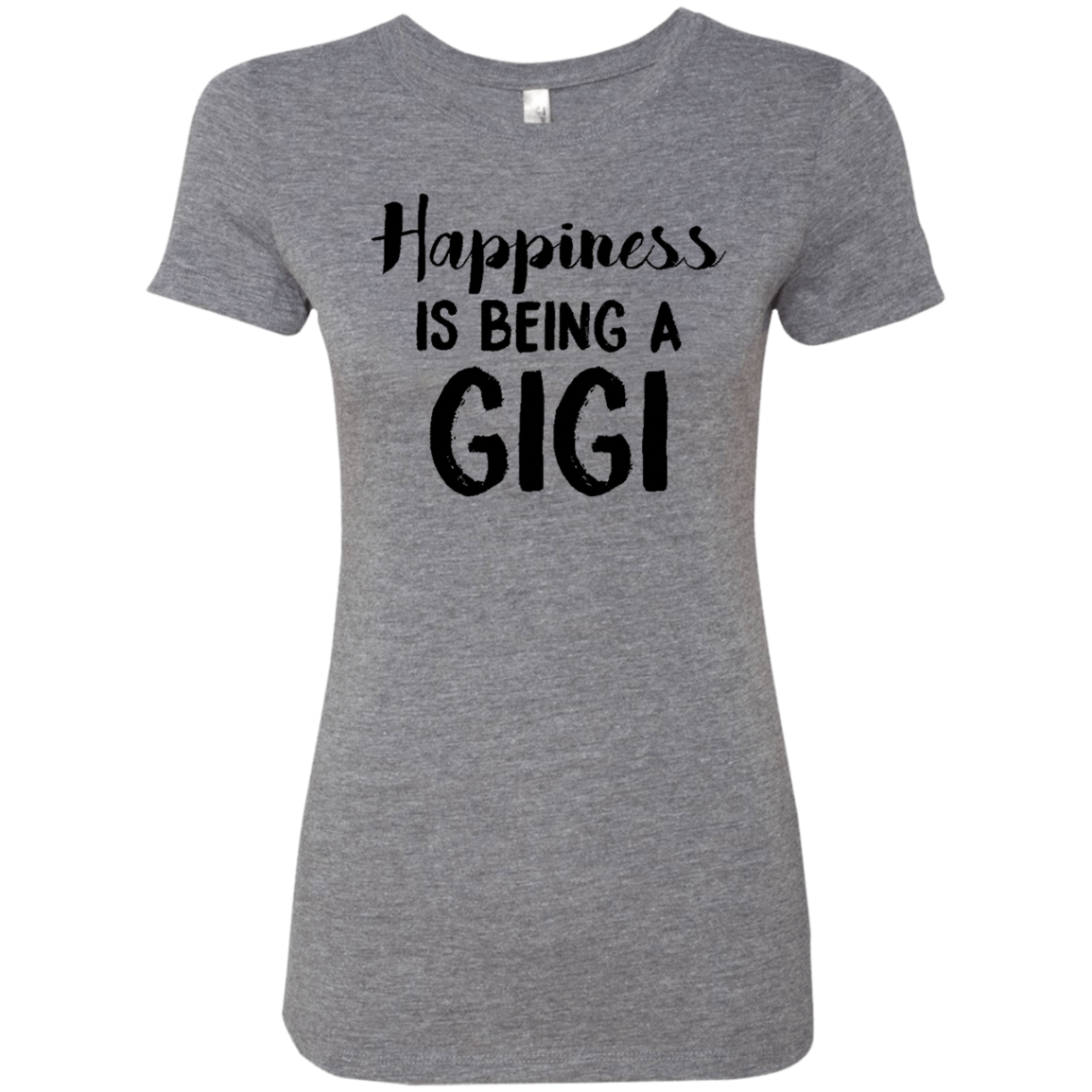 Happiness Is Being A GIGI Women's Classic Tee