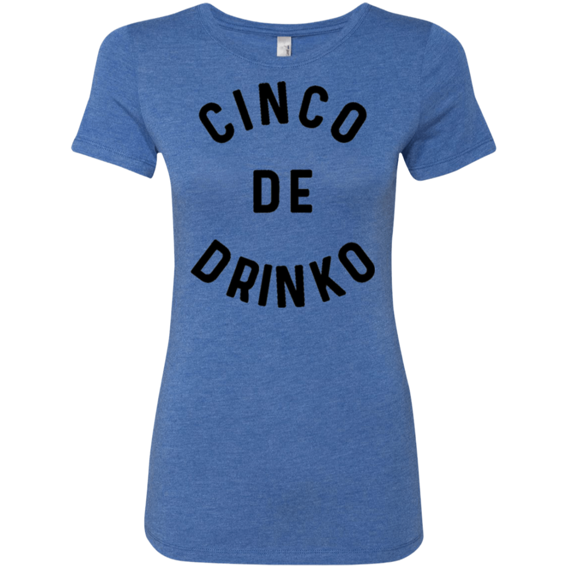Cinco de Drinko Women's Classic Tee - Trendy Tees