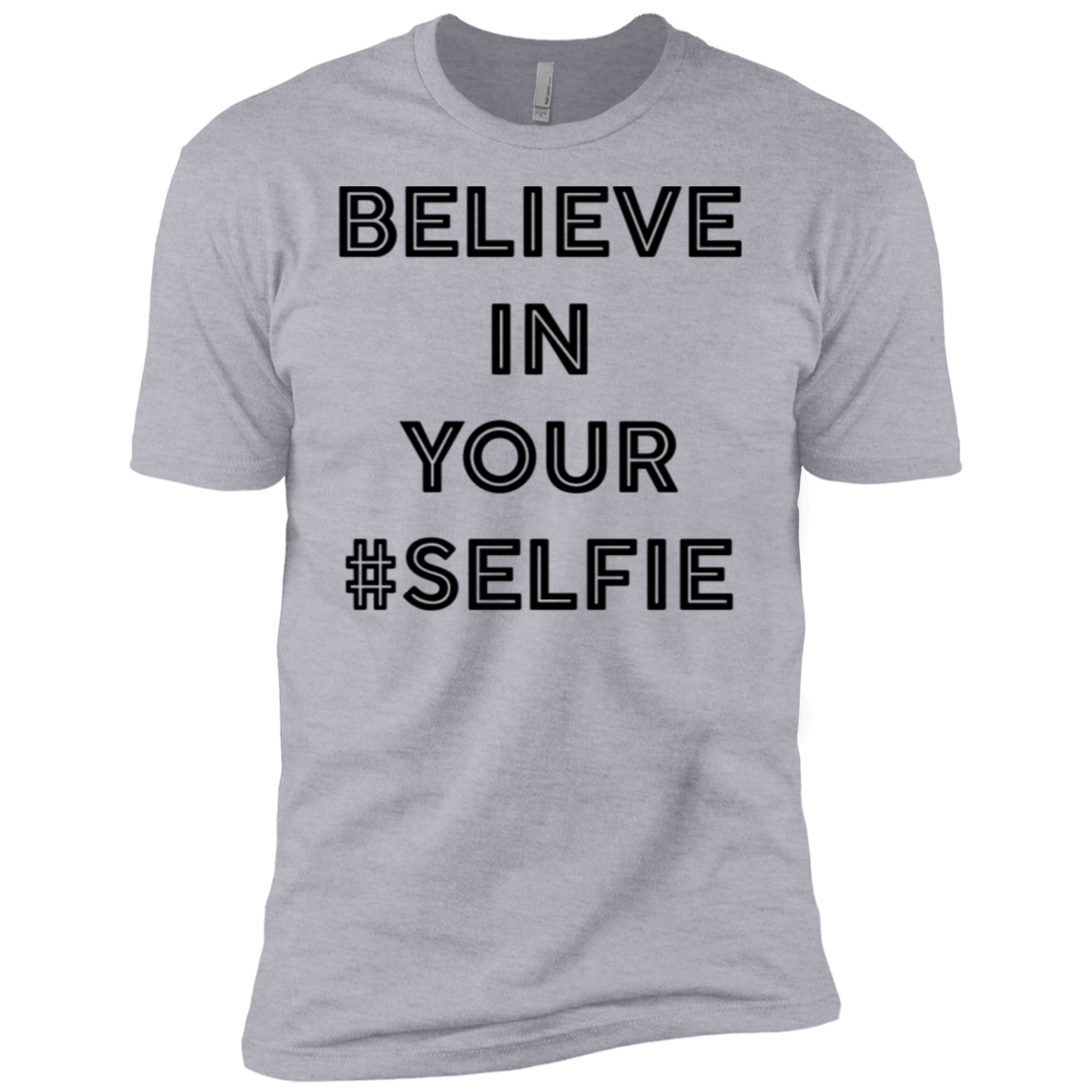 Believe In Your Selfie Men's Classic Tee