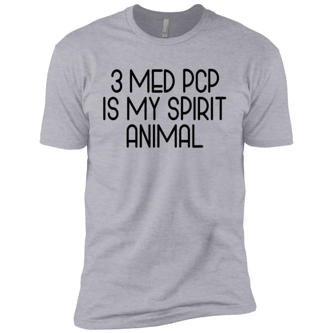 3 Med Pcp Is My Spirit Animal Men's Classic Tee