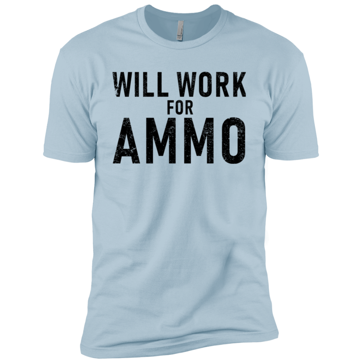 Will Work For Ammo Men's Classic Tee