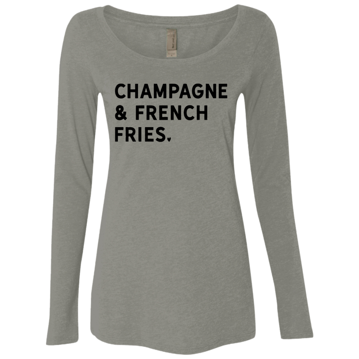Champagne and French Fries Women's Long Sleeve Tee - Trendy Tees