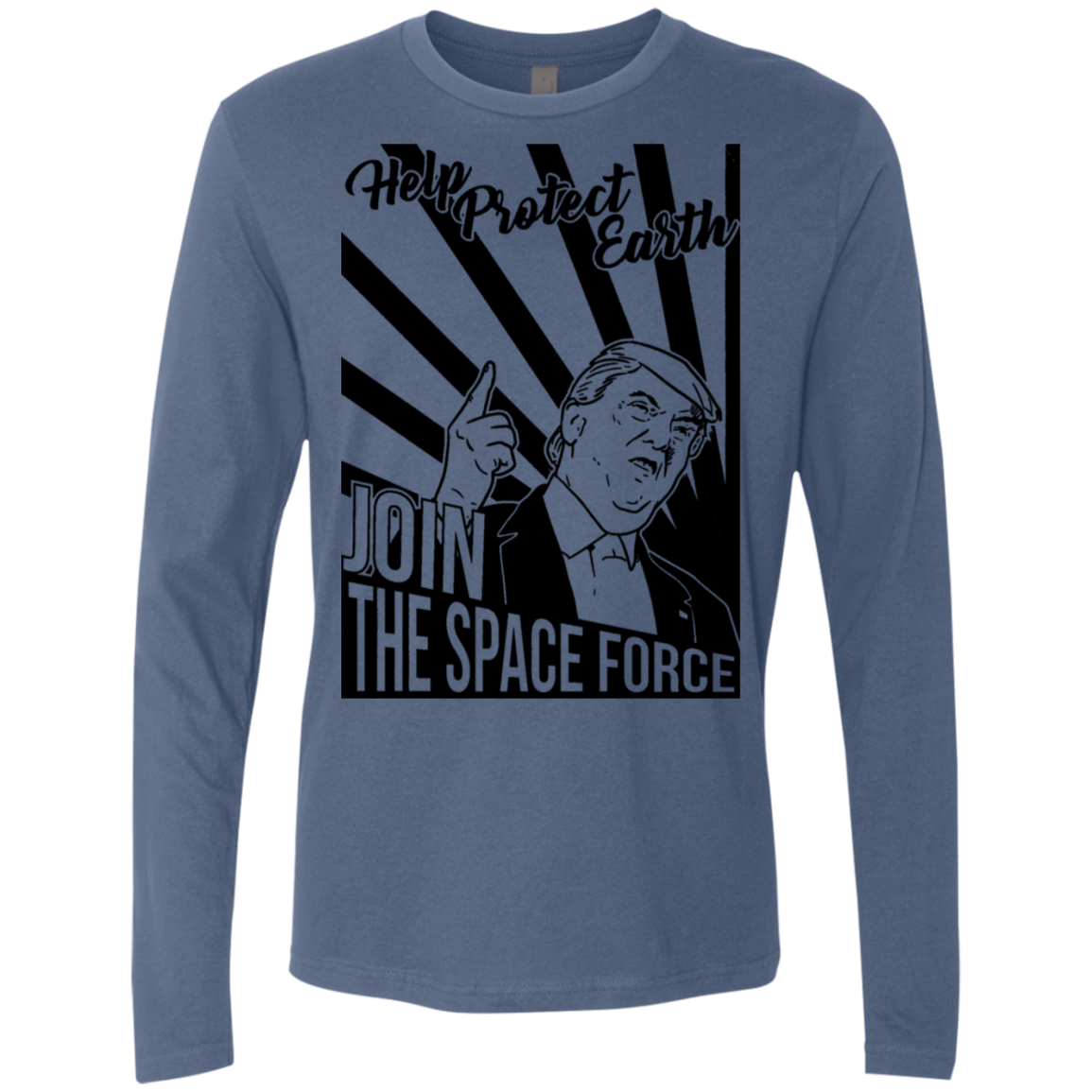 Help Protect Earth Join The Space Force Men's Long Sleeve Tee