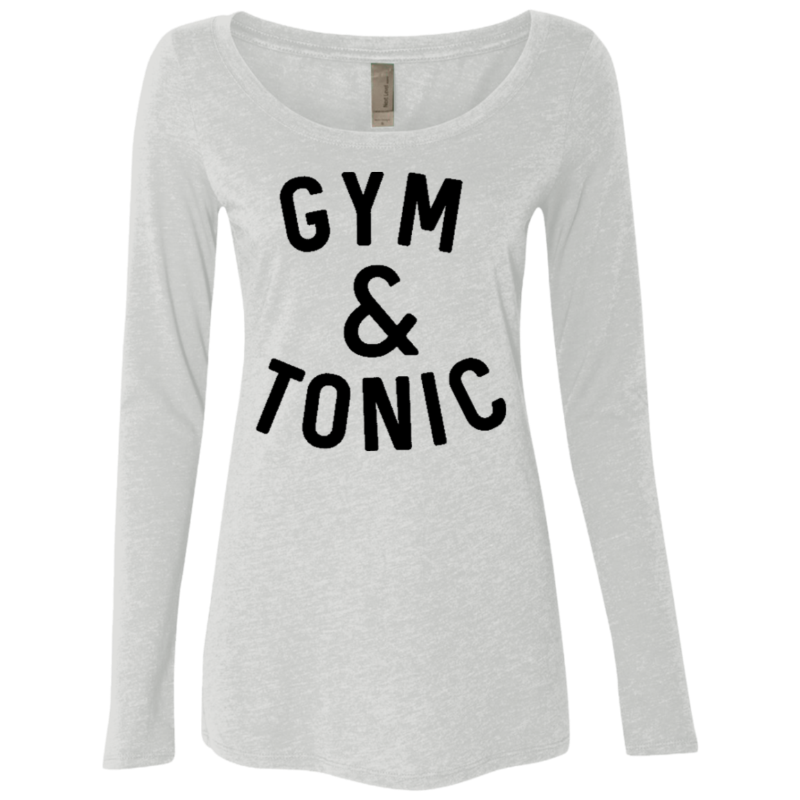 Gym and Tonic Women's Long Sleeve Tee