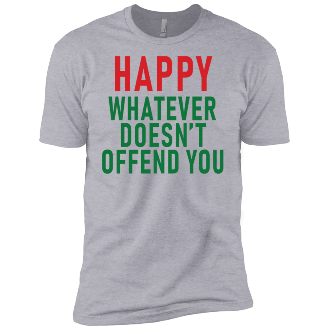 Happy Whatever Doesn't Offend You Men's Classic Tee