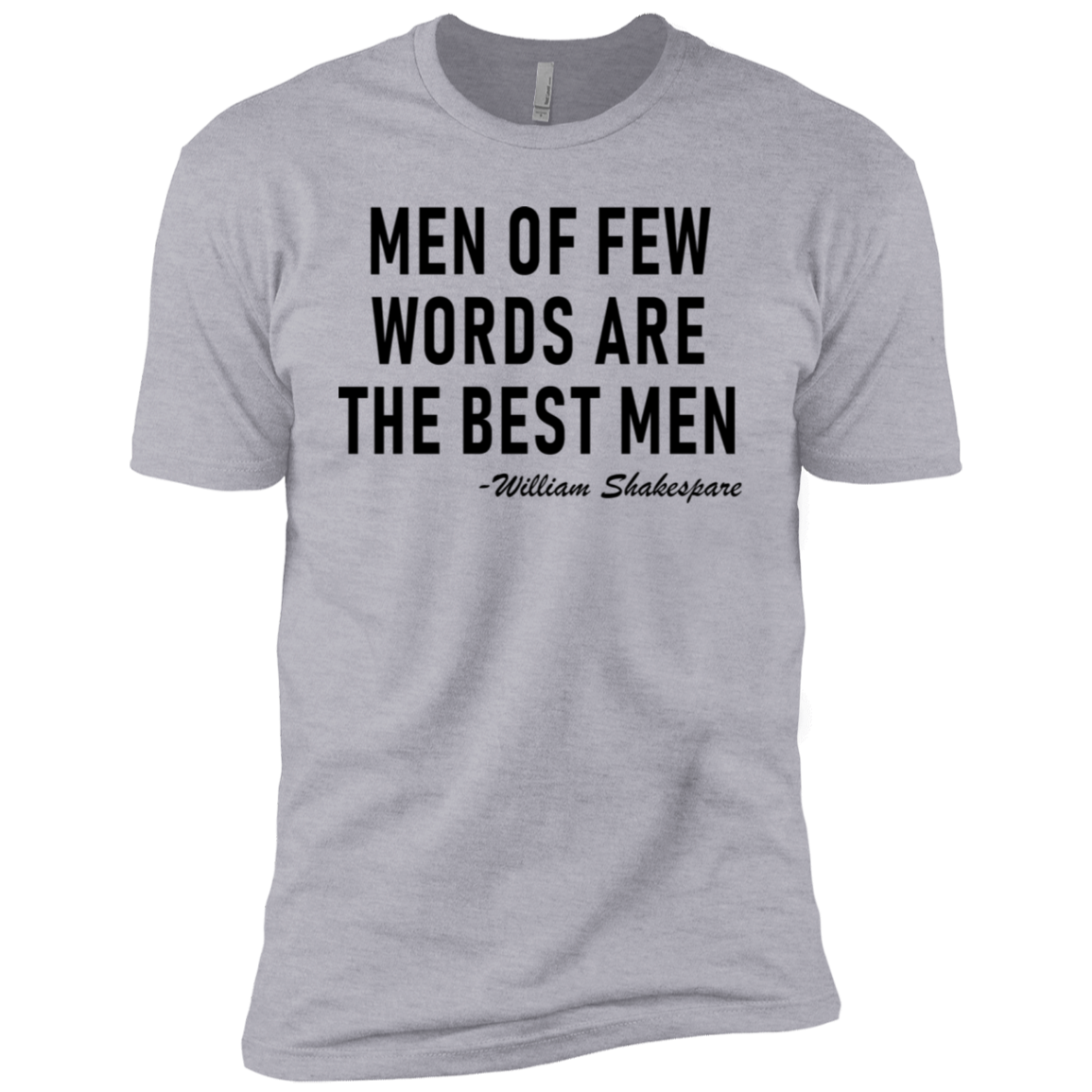 Men Of Few Words Are The Best Men Men's Classic Tee