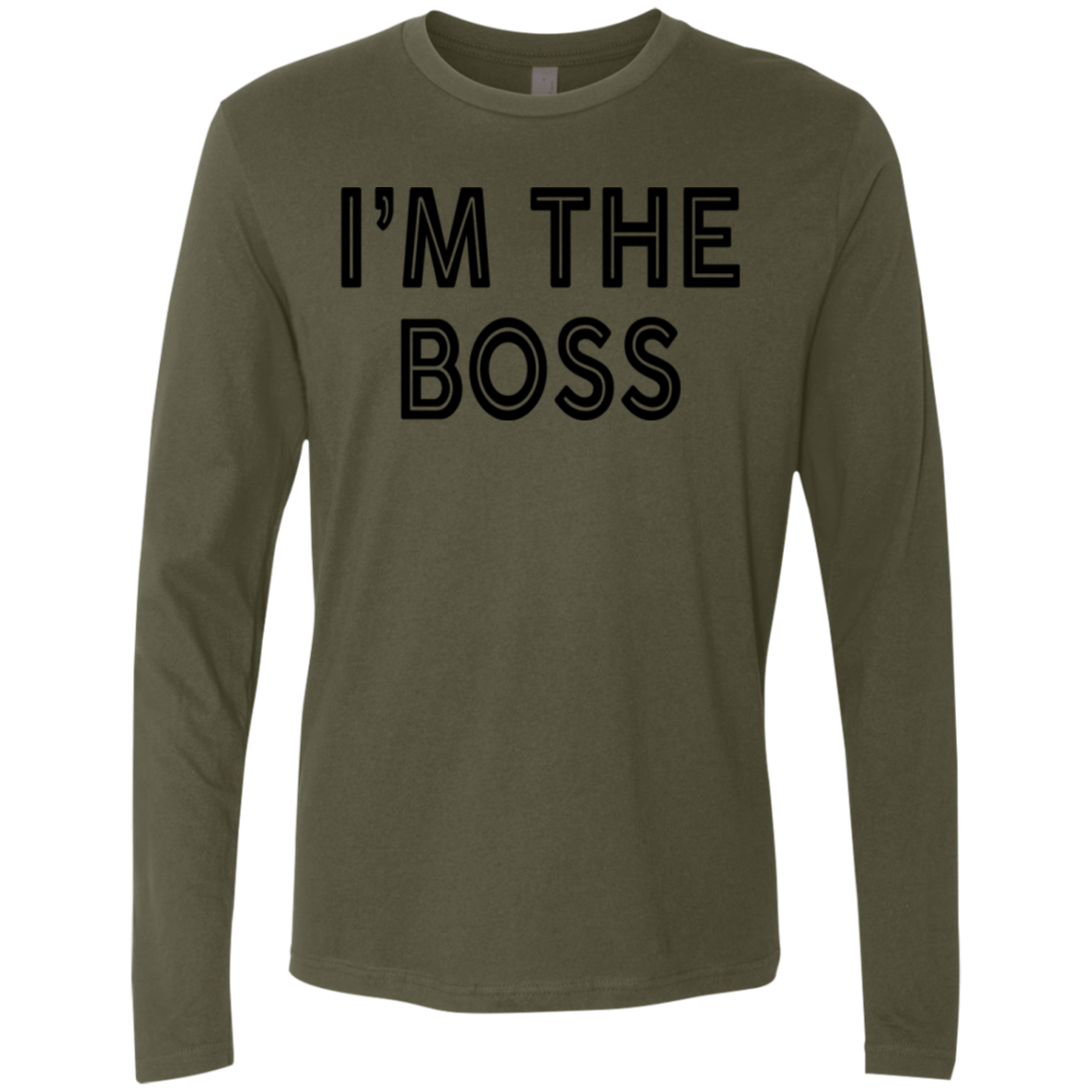 I'm The Boss Men's Long Sleeve Tee
