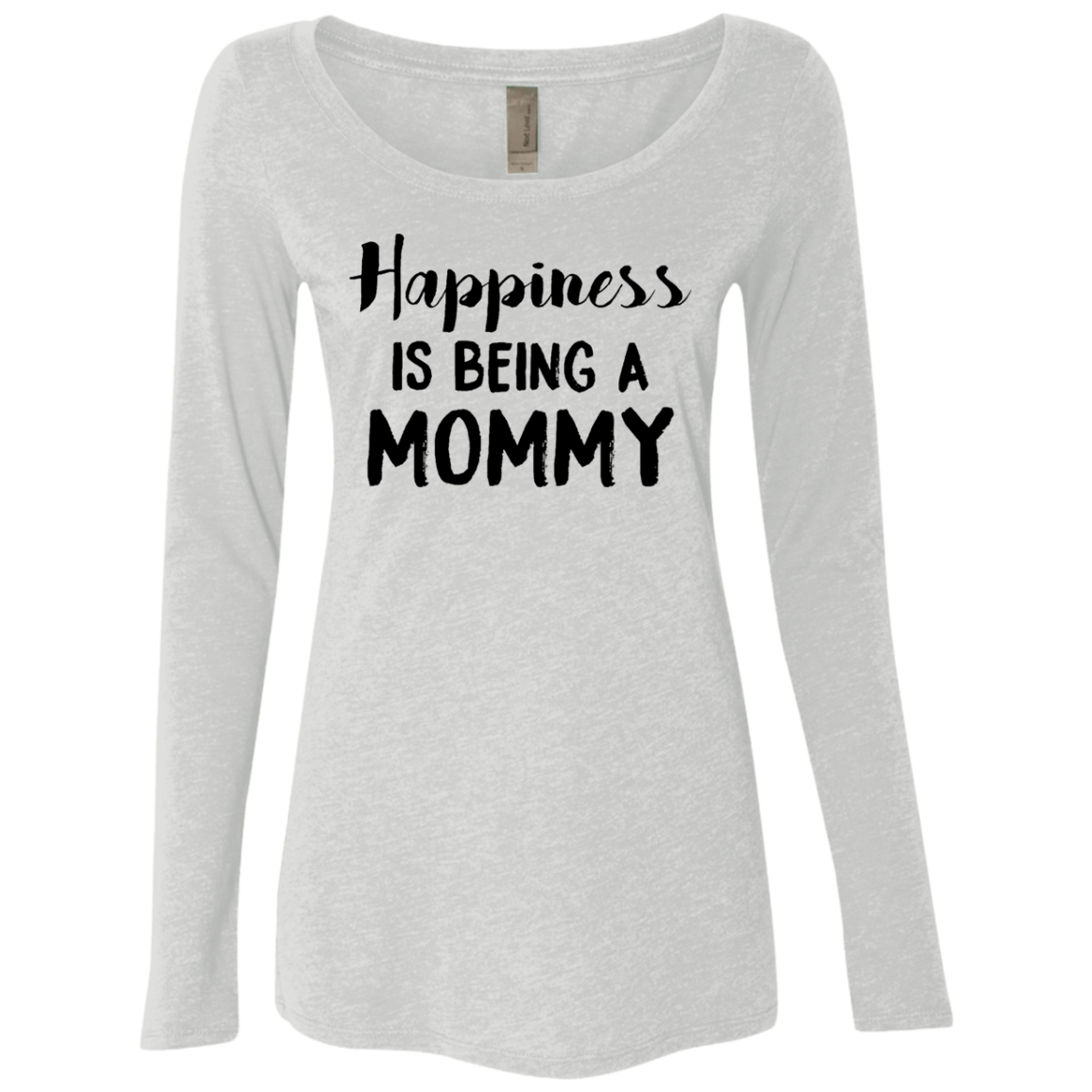 Happiness Is Being A Mommy Women's Long Sleeve Tee