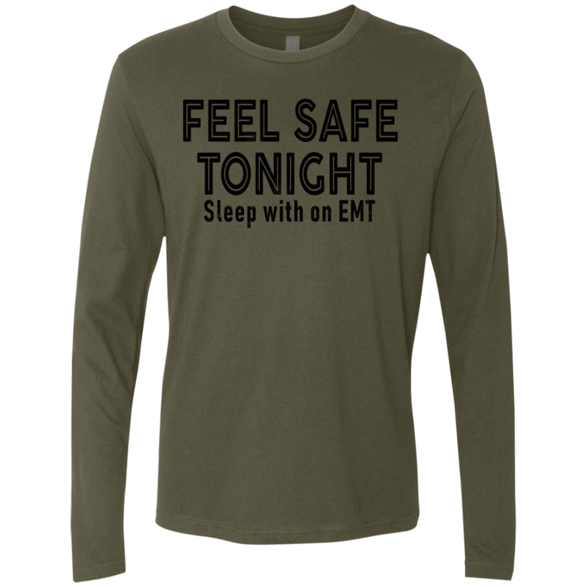 Feel Safe Tonight Men's Long Sleeve Tee