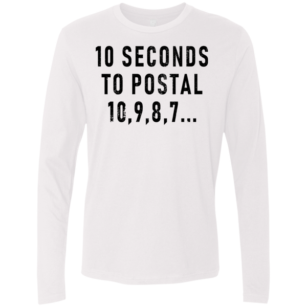 10 Seconds To Postal Men's Long Sleeve Tee