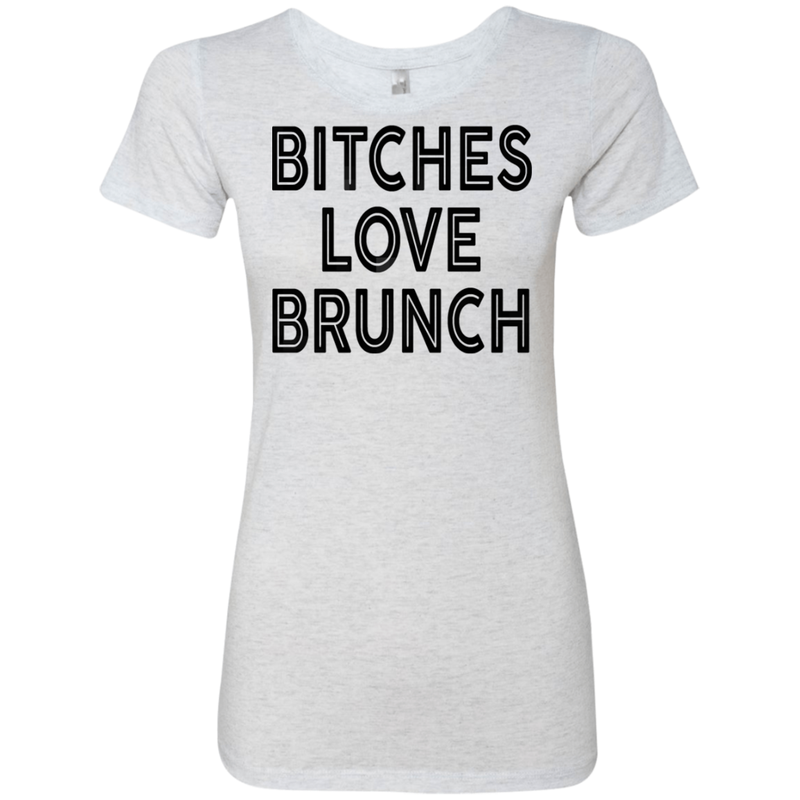 Bitches Love Brunch Women's Classic Tee